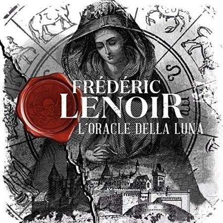 Frédéric Lenoir - L'oracle della Luna