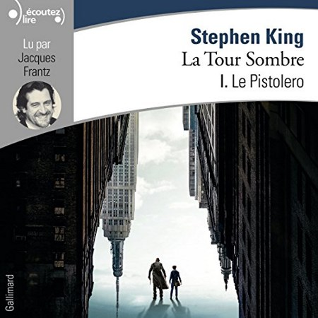 [Audio] Stephen King - Série La Tour Sombre (4 Tomes)