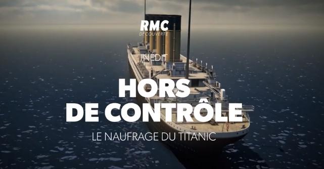 Hors de contrôle : le naufrage du Titanic 180410065725807841