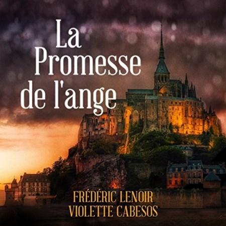 Frederic Lenoir et Violette Cabesos - La Promesse de l'ange