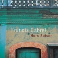 Francis Cabrel - Hors-saison (Remastered) [1999] [mp3-320kbps]