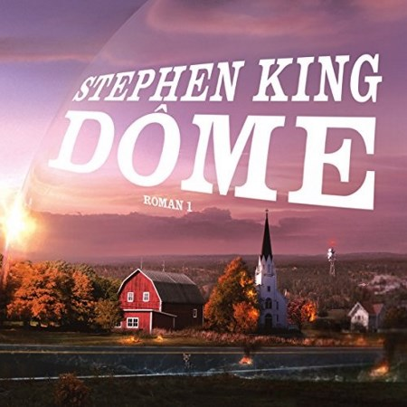Stephen King - Dôme (2 Tomes)