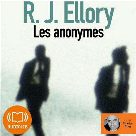 R. J. Ellory - Les anonymes