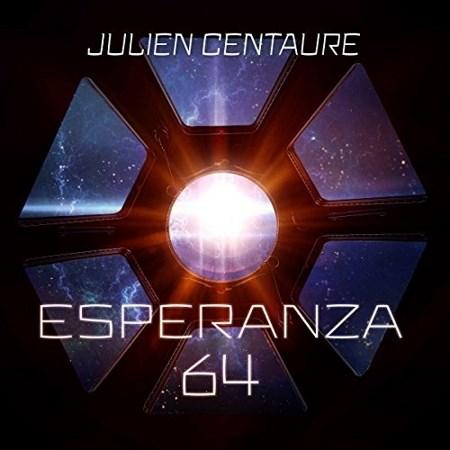 Julien Centaure - Série Esperanza 64 (1 Tome)