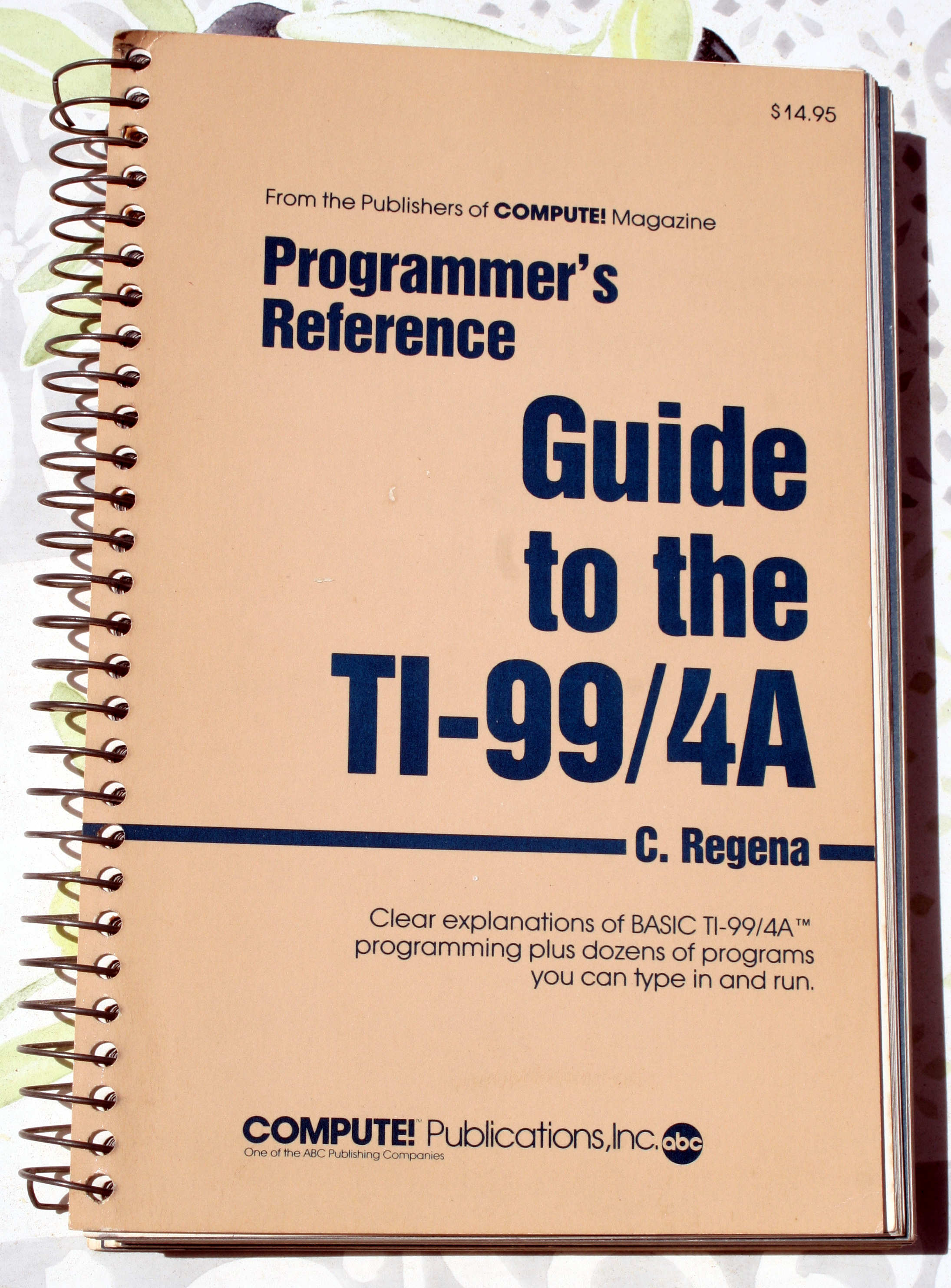 Guide To The TI-99-4A