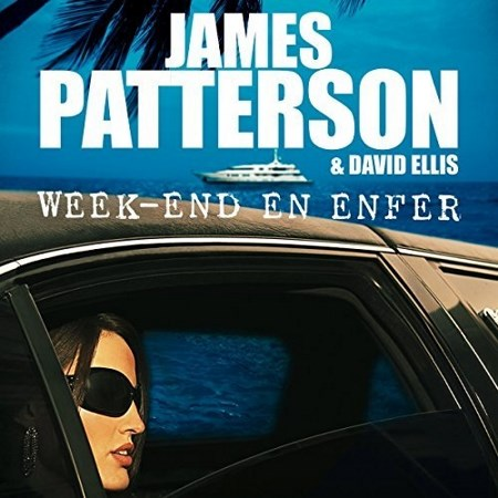 James Patterson - Week-end en enfer