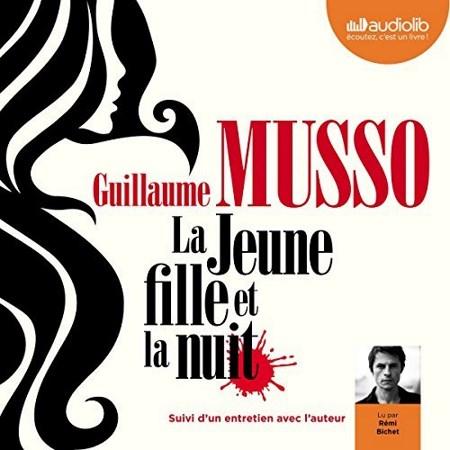 Guillaume Musso - La jeune fille et la nuit