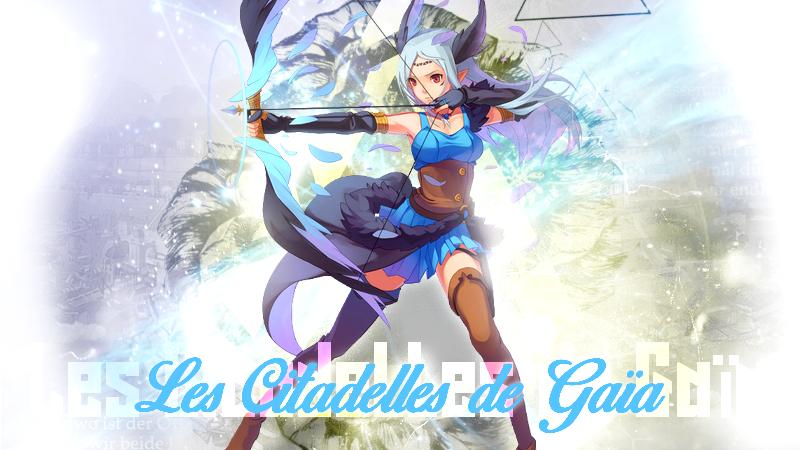 Les Citadelles de Gaïa