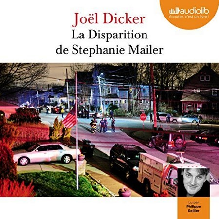 Joël Dicker - La disparition de Stephanie Mailer
