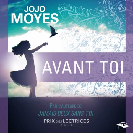 [Audio] Jojo Moyes - Série La trilogie Avant toi (3 Tomes)