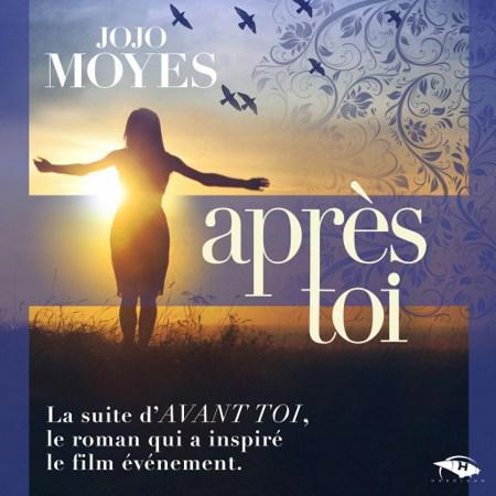 Jojo Moyes - Série La trilogie Avant toi (3 Tomes)
