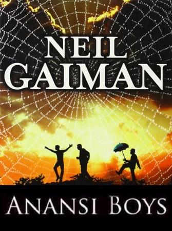 Neil Gaiman - Anansi boys