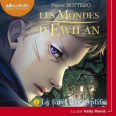 Pierre Bottero - Série Les mondes d'Ewilan (1 Tome)
