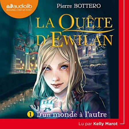 Pierre Bottero - Série La Quête d'Ewilan (3 Tomes)