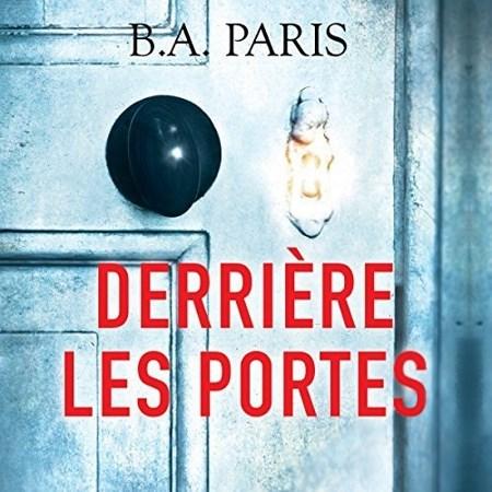 B. A. Paris - Derrière les portes