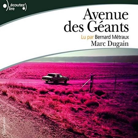 Marc Dugain - Avenue des géants