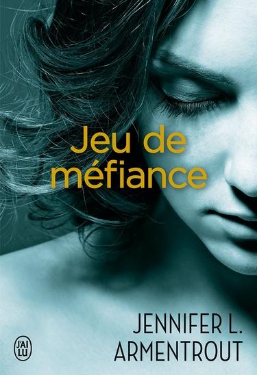 Jeu de Patience - Tome 4.5 : Jeu de méfiance de Jennifer L. Armentrout 180722072209296818