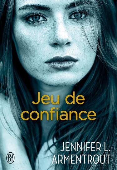 Jeu de Patience - Tome 1.5 : Jeu de confiance de Jennifer L. Armentrout (J. Lynn) 180722072626488501