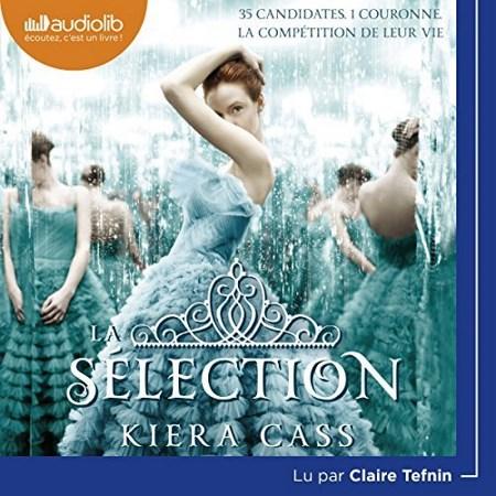 Kiera Cass - Série La Sélection (2 Tomes)