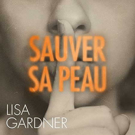 Lisa Gardner - Série D. D. Warren (6 Tomes)
