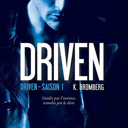 K. Bromberg - Série Driven (3 Tomes)