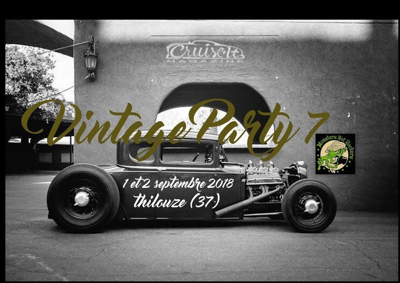 """VINTAGE PARTY """"7"""" les 01 ET 02 /09 à Thilouze 37 (près de Tours) !!"""