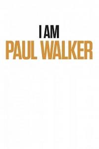 I Am Paul Walker poster image