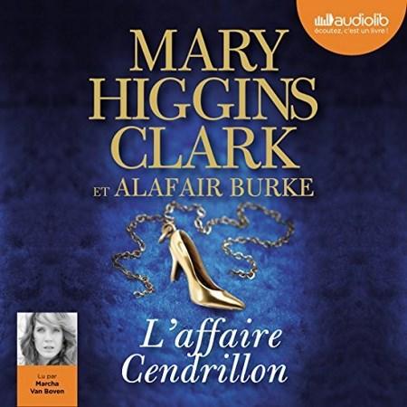 Mary Higgins Clark & Alafair Burke - Série Laurie Moran (4 Tomes)