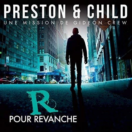 Douglas Preston & Lincoln Child - Saga Inspecteur Gideon Crew (5 Tomes)