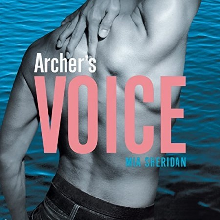 [Audio] Mia Sheridan - Archer's Voice
