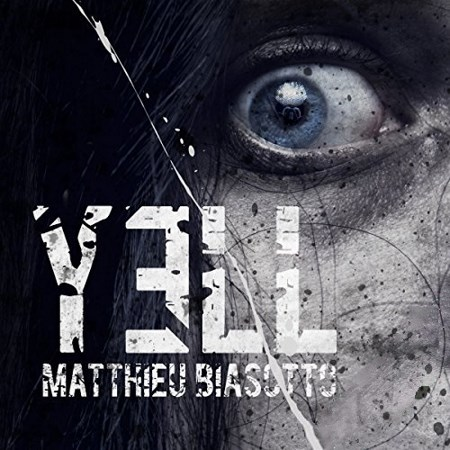 [Audio] Matthieu Biasotto - Yell