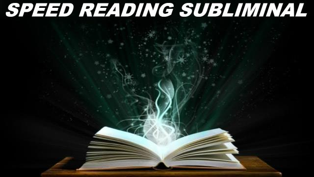 Speed Reading Subliminal