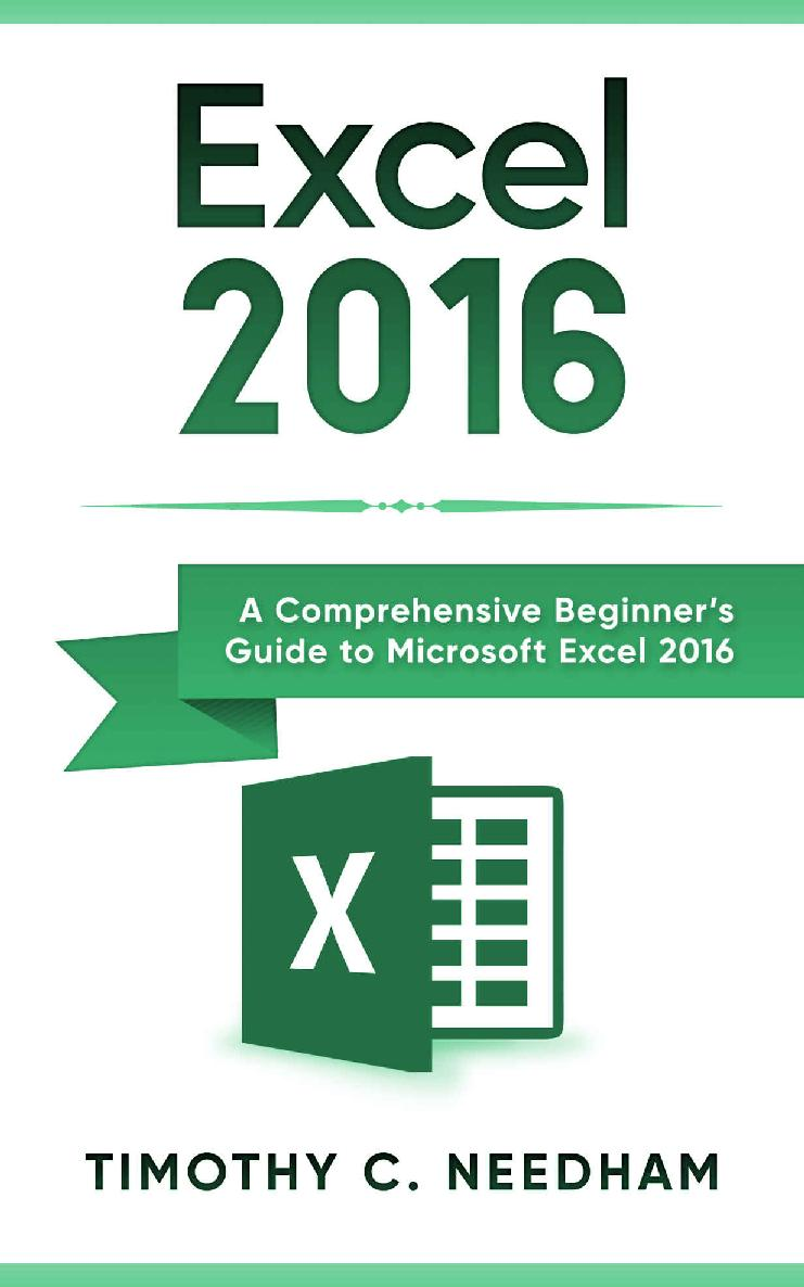 Excel 2016: A Comprehensive Beginner's Guide to Microsoft
