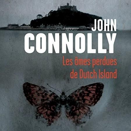 John Connolly - Les âmes perdues de Dutch Island