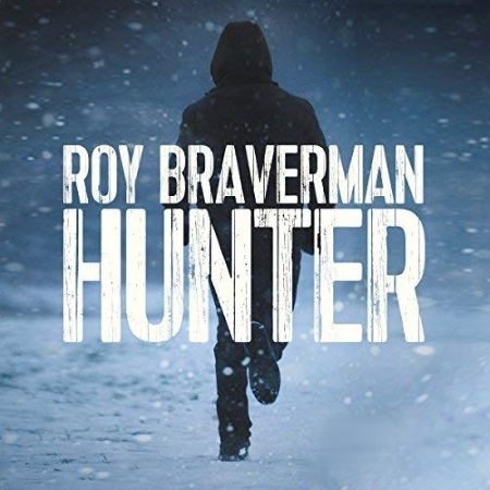 Roy Braverman  Hunter