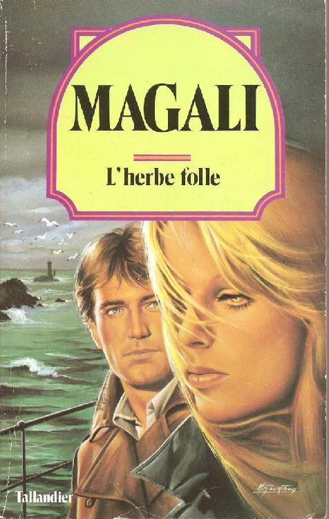 L'herbe folle - Magali