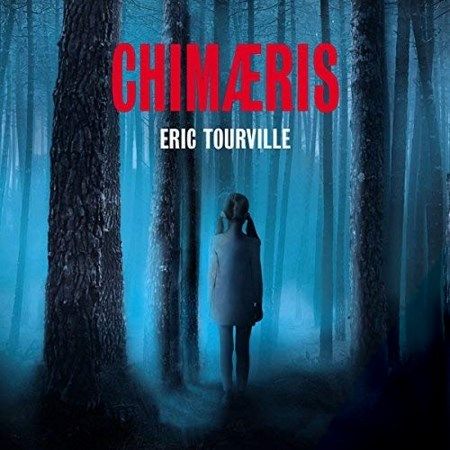 Eric Tourville - Chimaeris