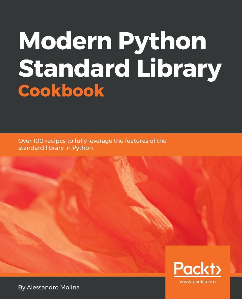 Modern Python Standard Library Cookbook-P2P – Releaselog   RLSLOG net