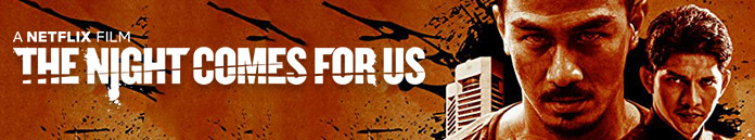Poster for The Night Comes for Us (2018)