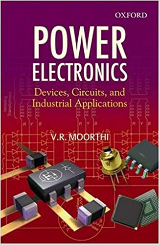 Power Electronics: Devices, Circuits, and Industrial Applications