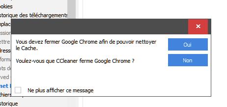 Ccleaner fermer Google 1 Bis  OK  oui
