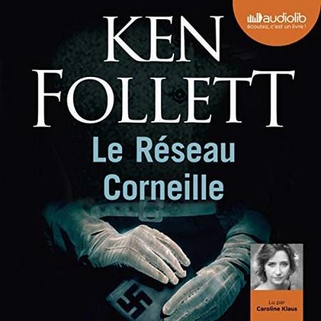 Ken Follett - Le Réseau Corneille