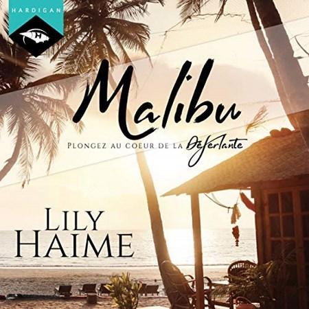 Lily Haime - Malibu : Plongez au cœur de la Déferlante