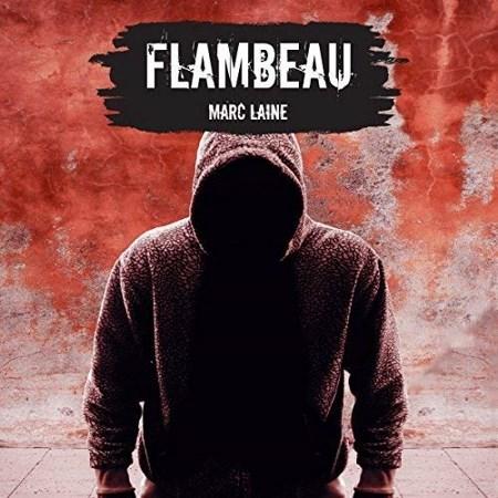 Marc Laine - Flambeau