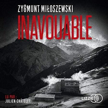 Zygmunt Miloszewski - Inavouable