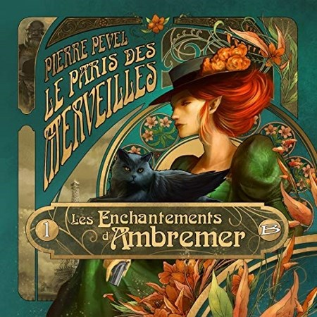 Pierre Pevel - Série Le Paris des merveilles (1 Tome)