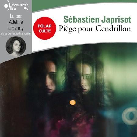 Sébastien Japrisot - Piège pour Cendrillon