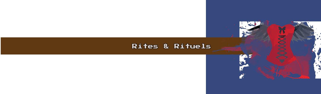Rites & Rituels