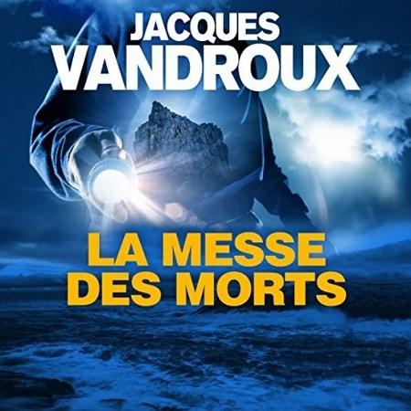 Jacques Vandroux  La messe des morts