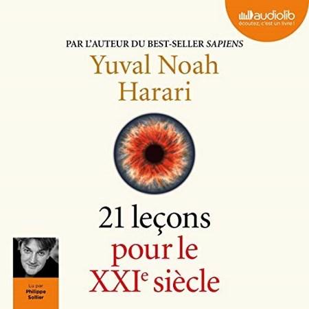 Yuval Noah Harari - 21 leçons pour le XXIe siècle